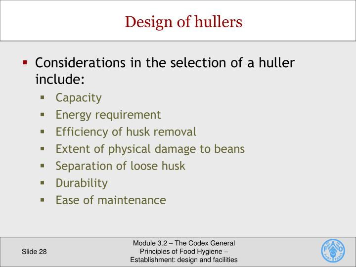 Design of hullers