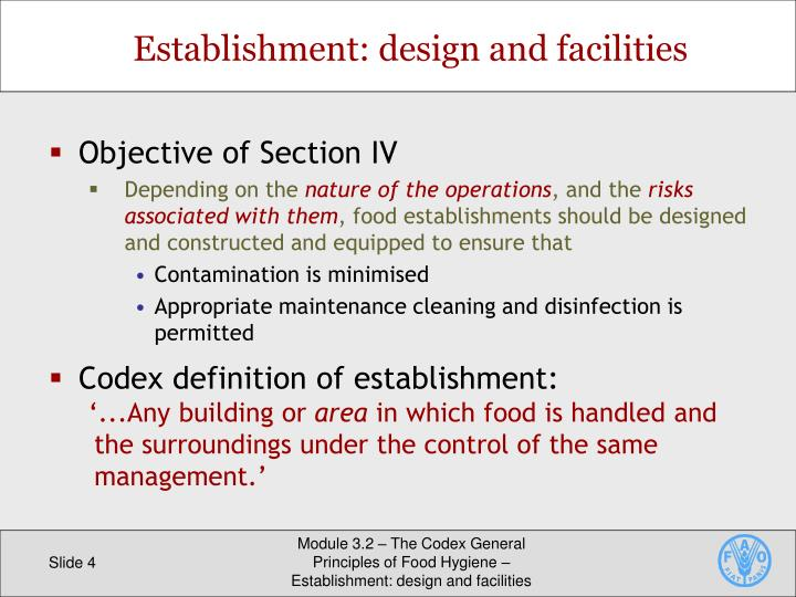 Establishment: design and facilities