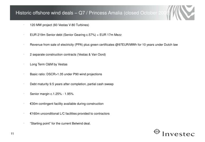 Historic offshore wind deals – Q7 / Princess Amalia (closed October 2006)