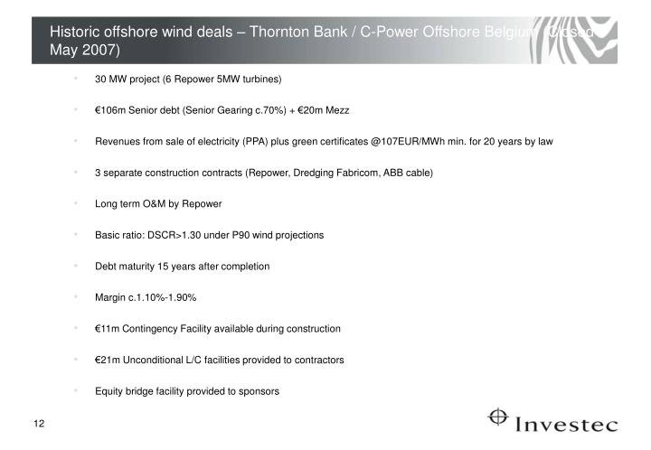 Historic offshore wind deals – Thornton Bank / C-Power Offshore Belgium (Closed May 2007)