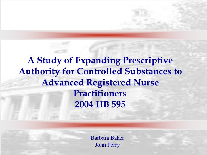 A Study of Expanding Prescriptive Authority for Controlled Substances to Advanced Registered Nurse Practitioners