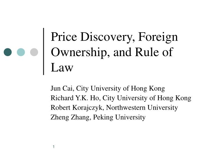 Price discovery foreign ownership and rule of law