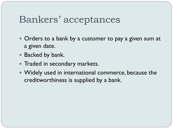 Bankers' acceptances
