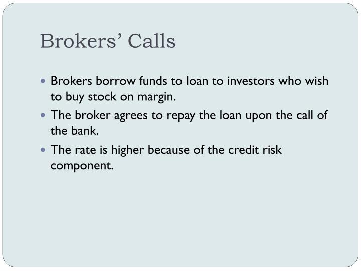 Brokers' Calls