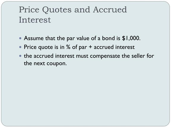 Price Quotes and Accrued Interest