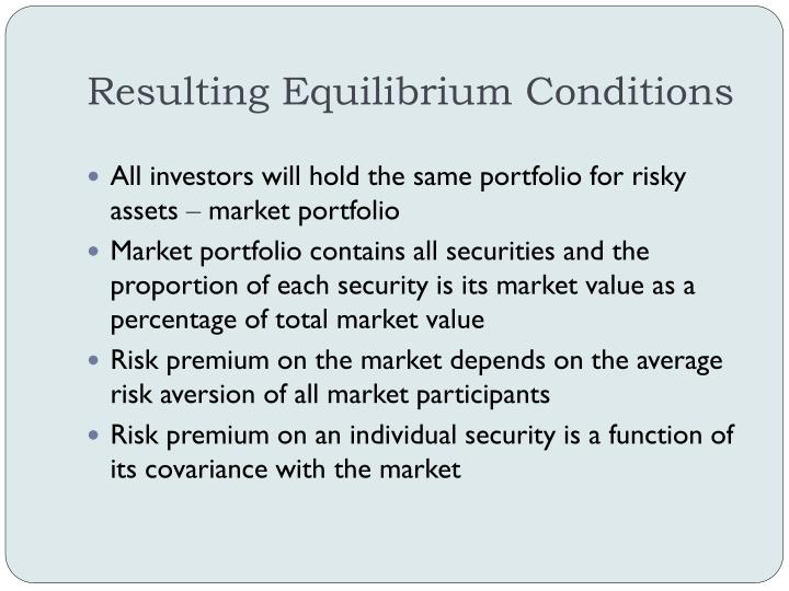 Resulting Equilibrium Conditions