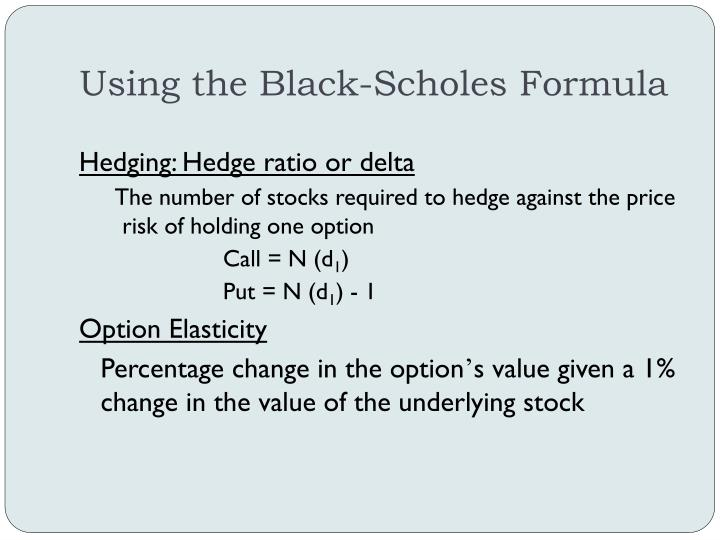 Using the Black-Scholes Formula