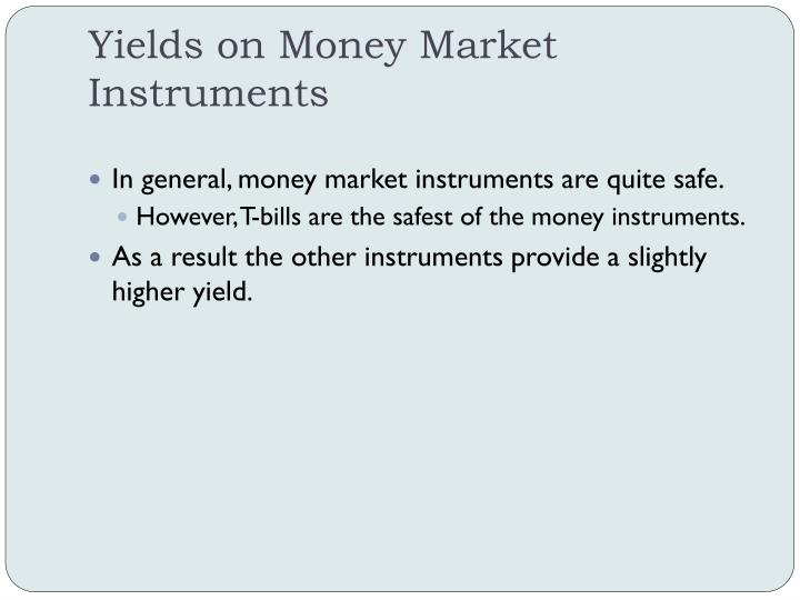 Yields on Money Market Instruments