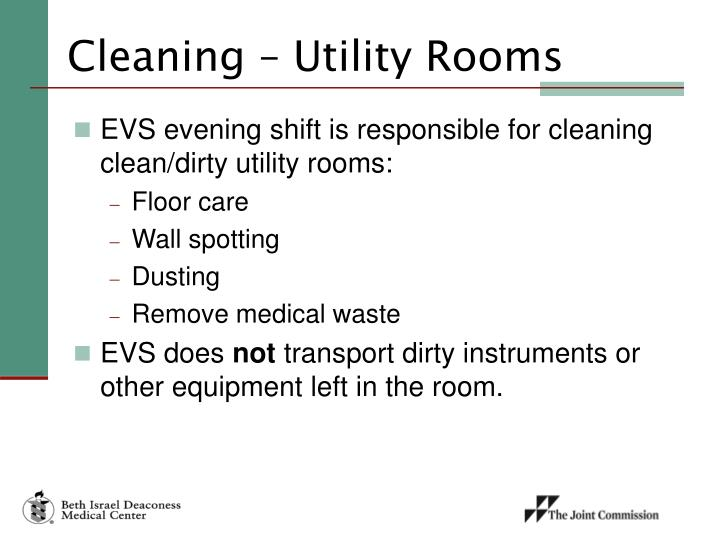 Cleaning – Utility Rooms