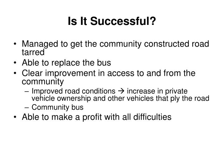 Is It Successful?