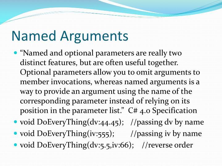 Named Arguments