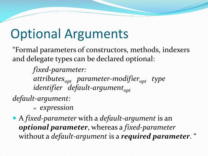 Optional Arguments