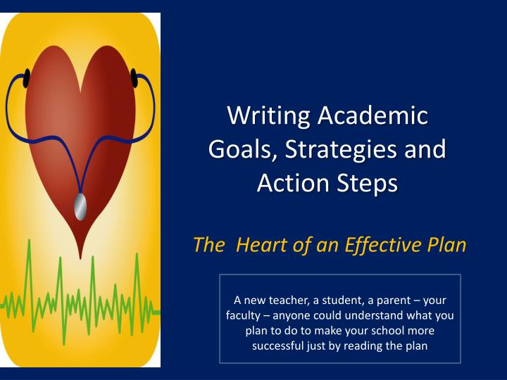 Writing academic goals strategies and action steps