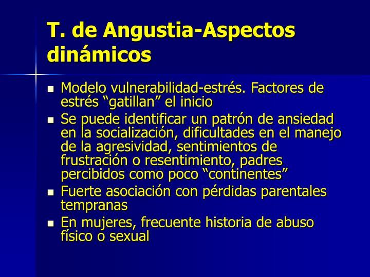 T. de Angustia-Aspectos dinámicos