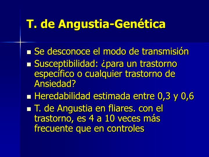 T. de Angustia-Genética