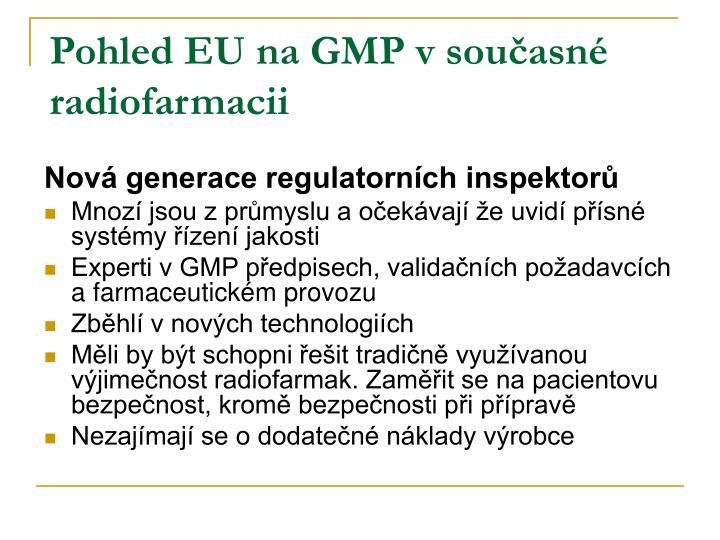 Pohled EU na GMP v současné radiofarmacii