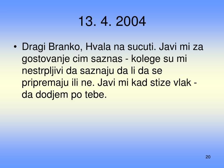 13. 4. 2004