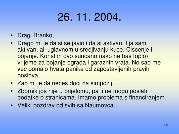 26. 11. 2004.