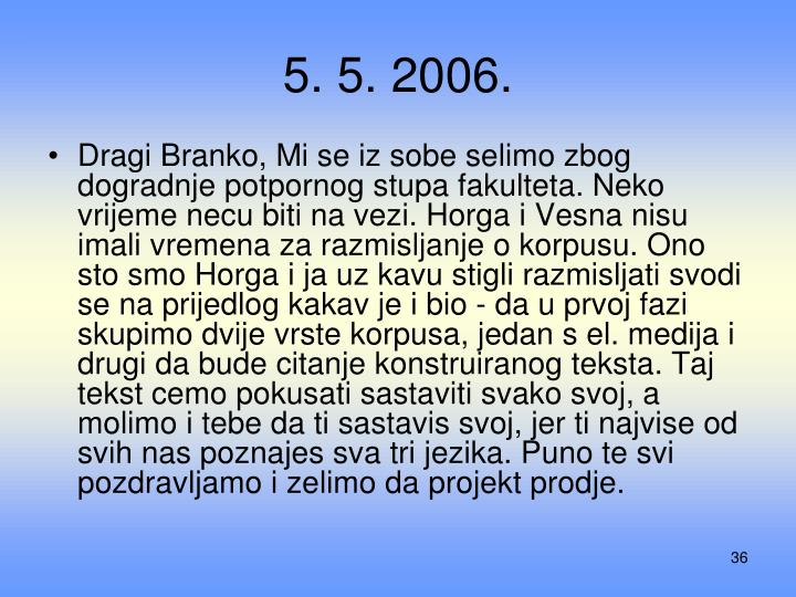 5. 5. 2006.
