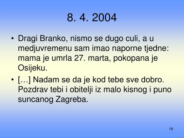 8. 4. 2004