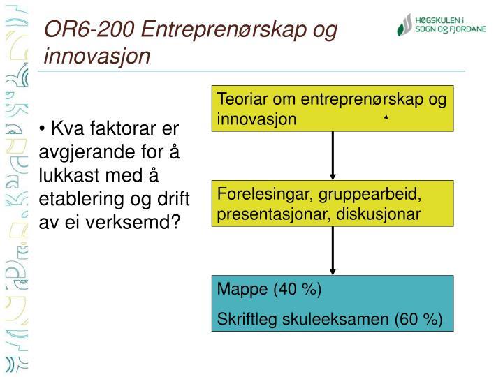OR6-200 Entreprenørskap og innovasjon