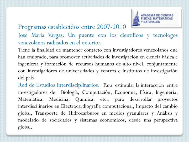 Programas establecidos entre 2007-2010