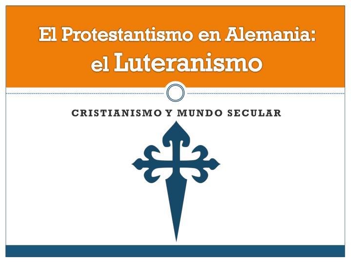 El Protestantismo en Alemania