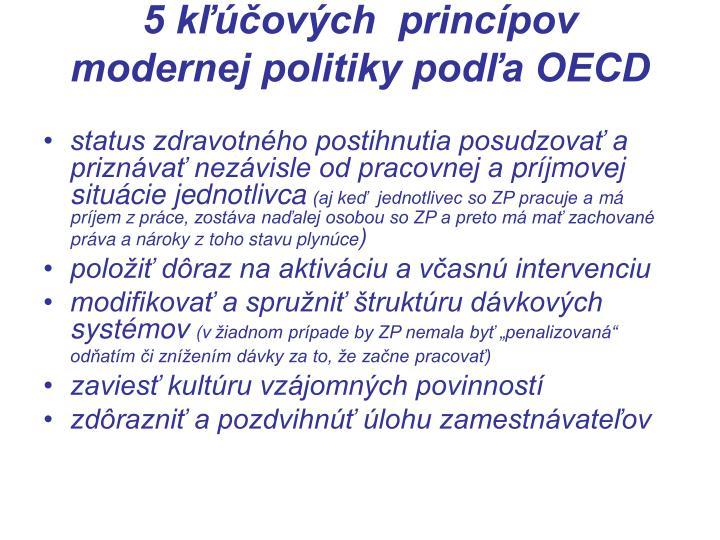 5 kľúčových  princípov  modernej politiky podľa OECD