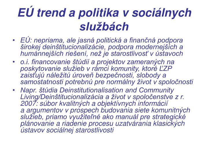 EÚ trend a politika v sociálnych službách