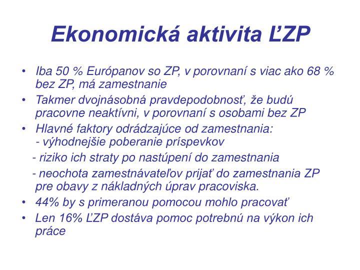 Ekonomická aktivita ĽZP