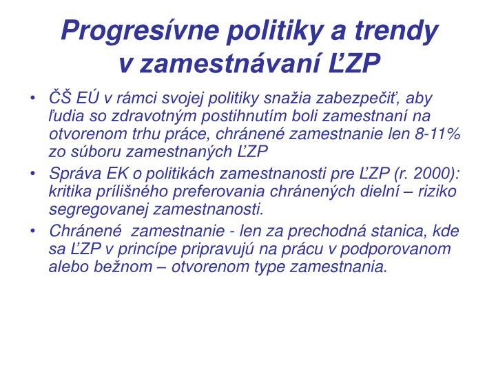 Progresívne politiky a trendy vzamestnávaní ĽZP