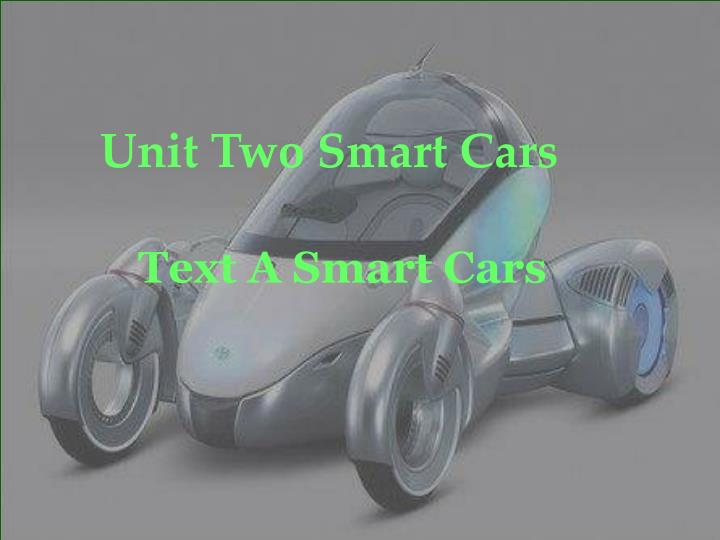 Unit Two Smart Cars