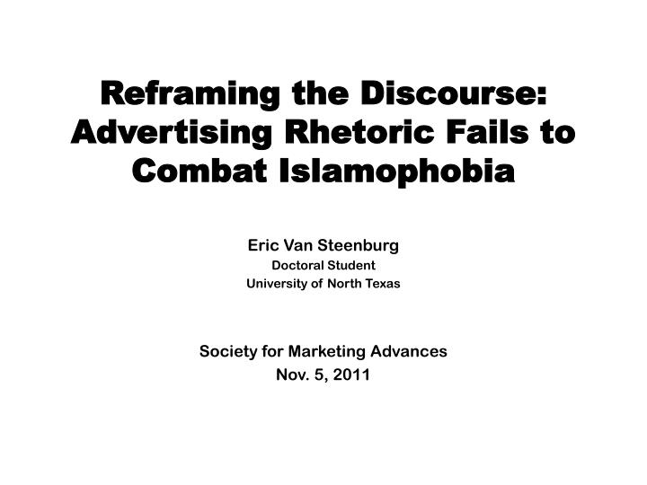 Reframing the discourse advertising rhetoric fails to combat islamophobia