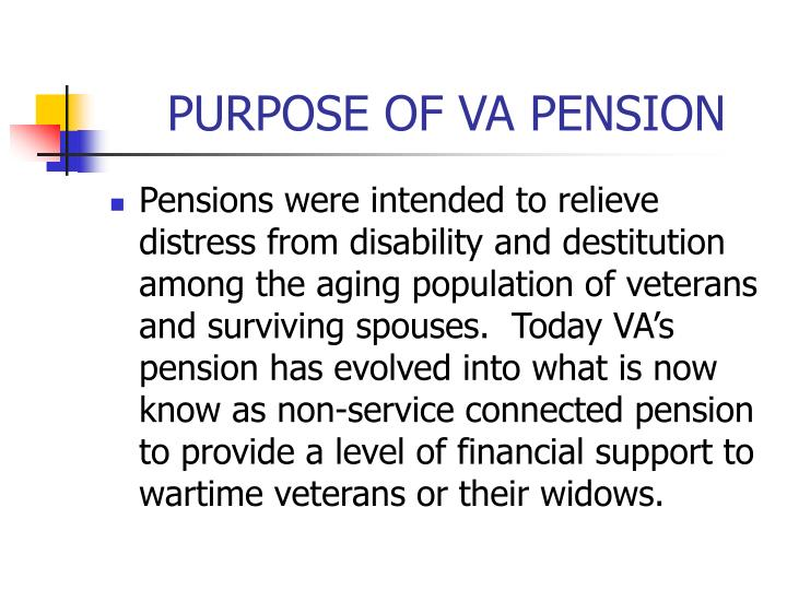 PURPOSE OF VA PENSION