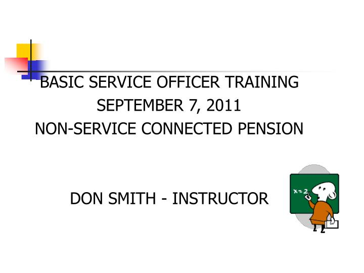 BASIC SERVICE OFFICER TRAINING