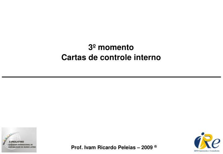 3º momento