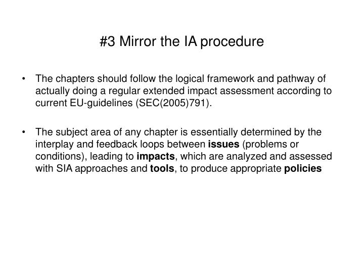 #3 Mirror the IA procedure