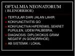 oftalmia neonatorum blenorrhoe