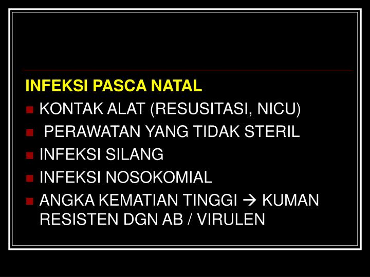 INFEKSI PASCA NATAL