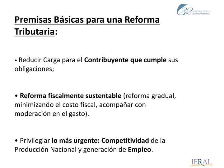 Premisas Básicas para una Reforma Tributaria