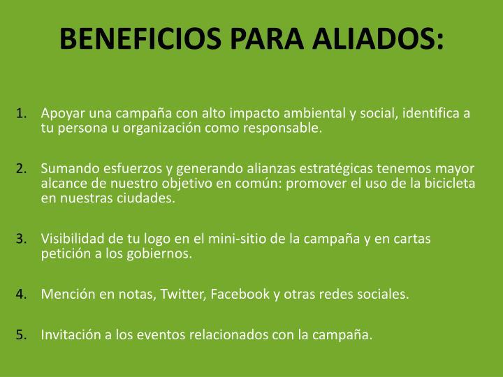 BENEFICIOS PARA ALIADOS: