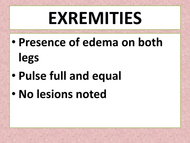 EXREMITIES