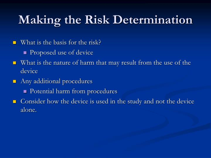 Making the Risk Determination
