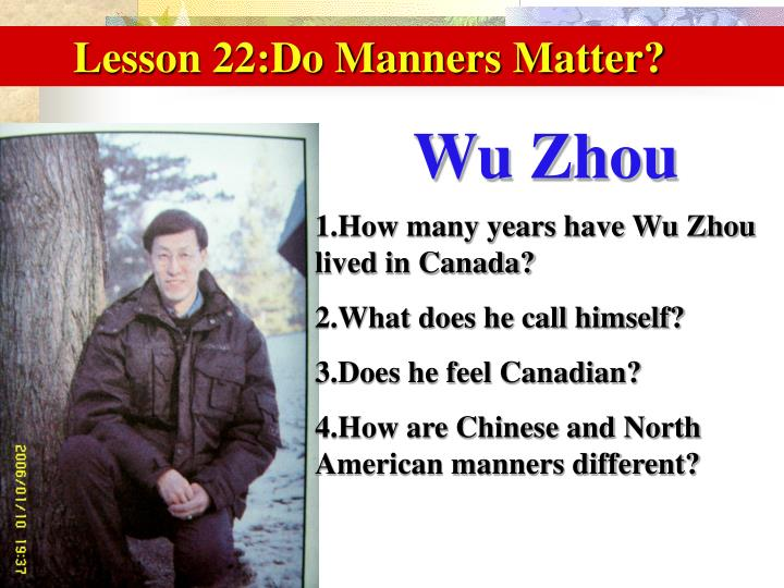 Lesson 22:Do Manners Matter?