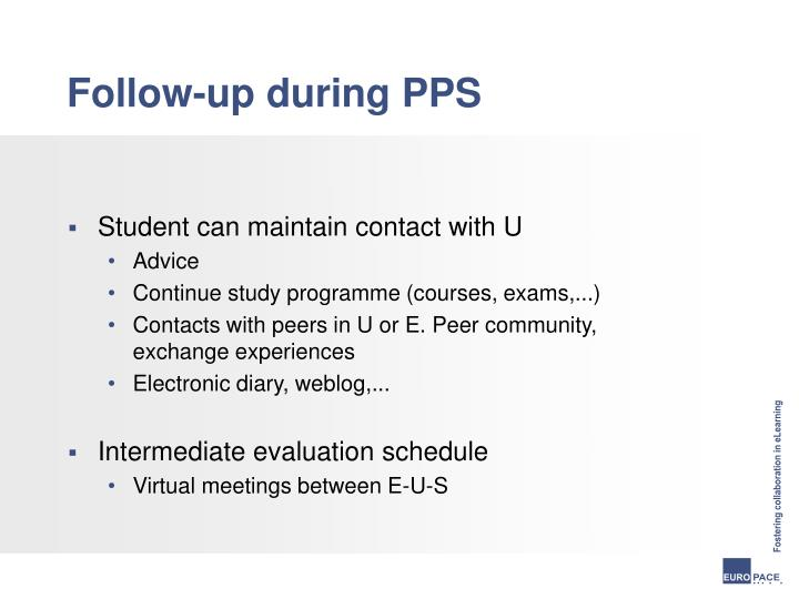 Follow-up during PPS