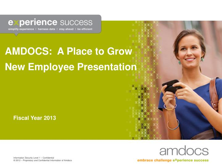 Amdocs a place to grow new employee presentation