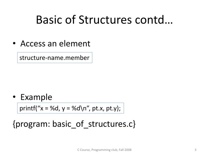 Basic of structures contd
