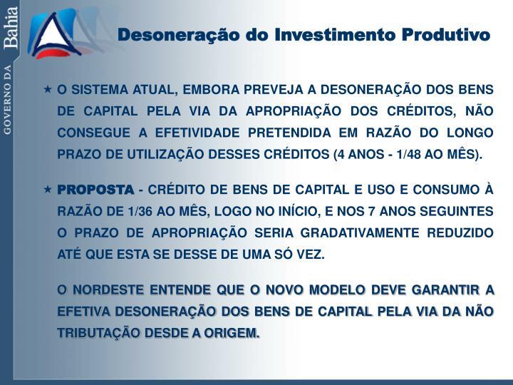 Desoneração do Investimento Produtivo