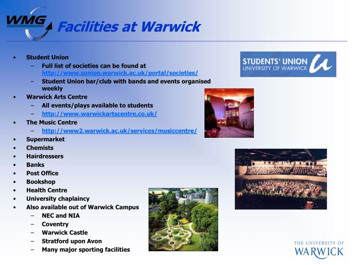 Facilities at Warwick