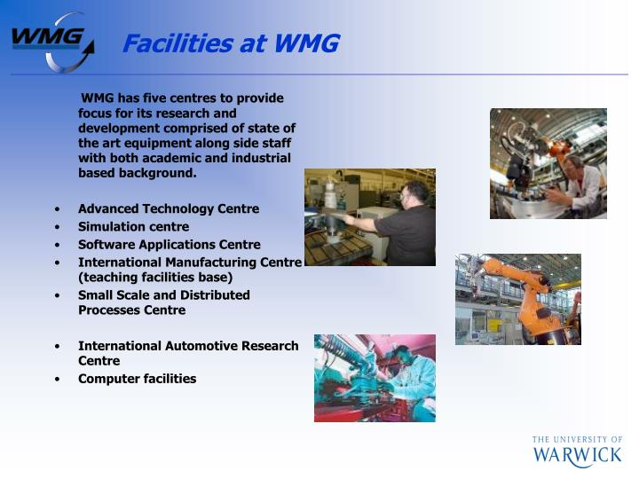 Facilities at WMG